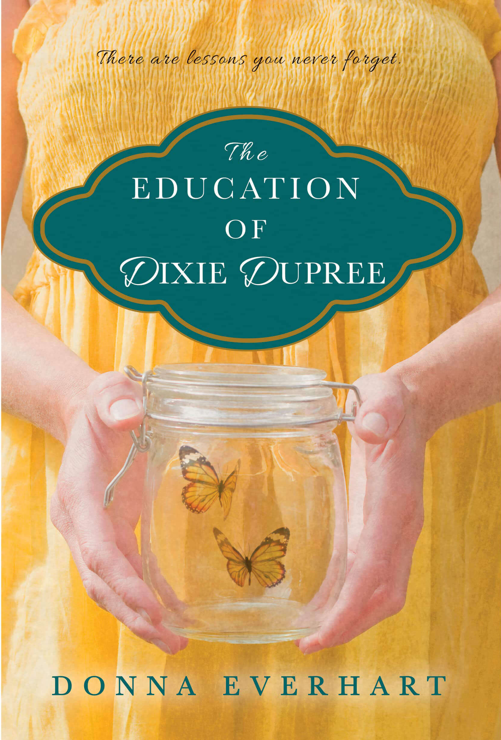 The Education of Dixie Dupree Book by Donna Everhart