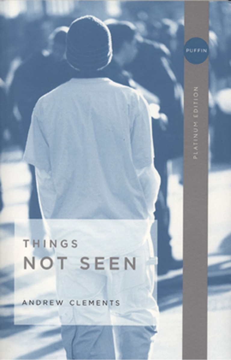 Things Not Seen Novel by Andrew Clements