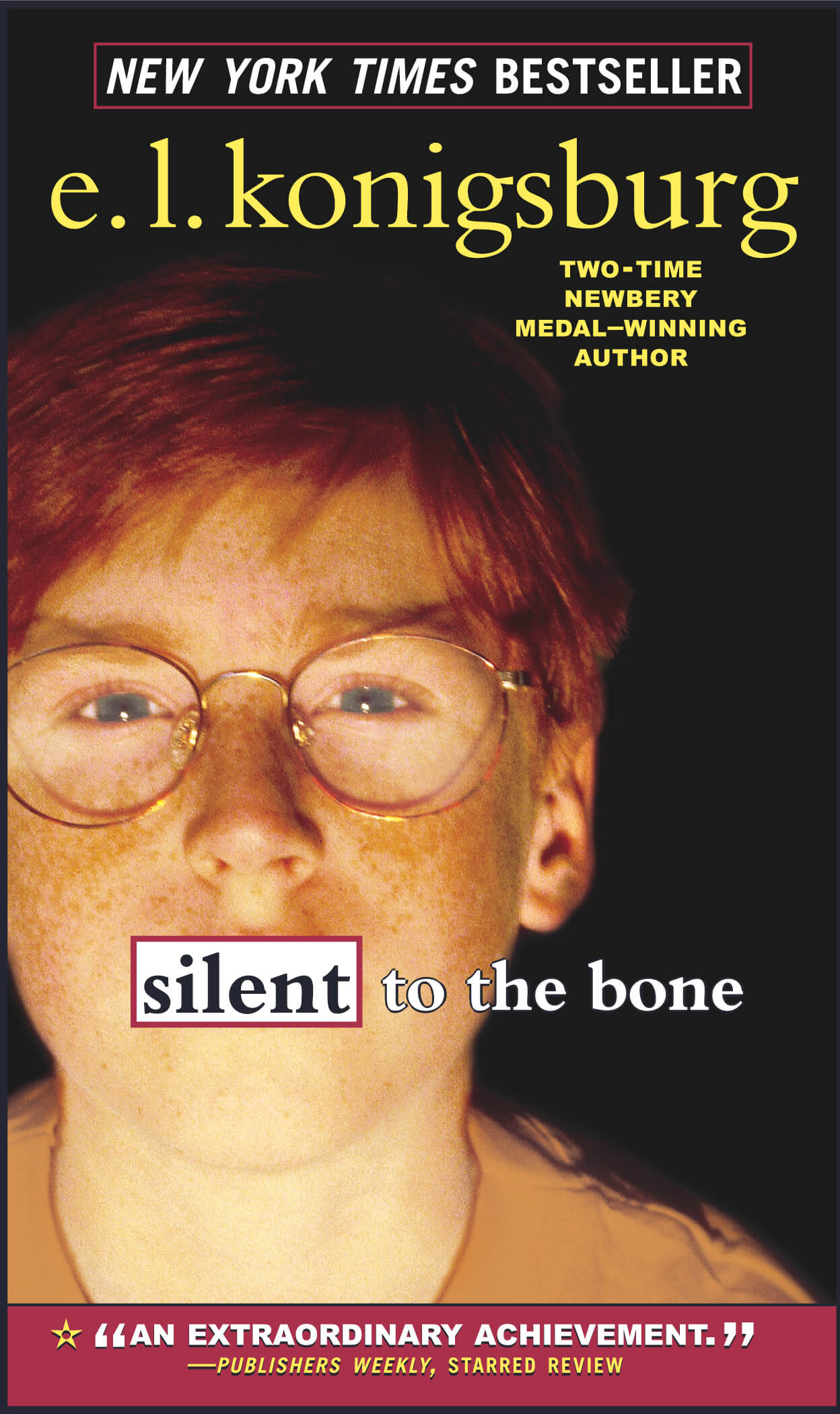 Silent to the Bone Novel by E. L. Konigsburg