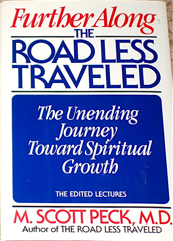Further Along, The Road Less Traveled Book by M. Scott Peck