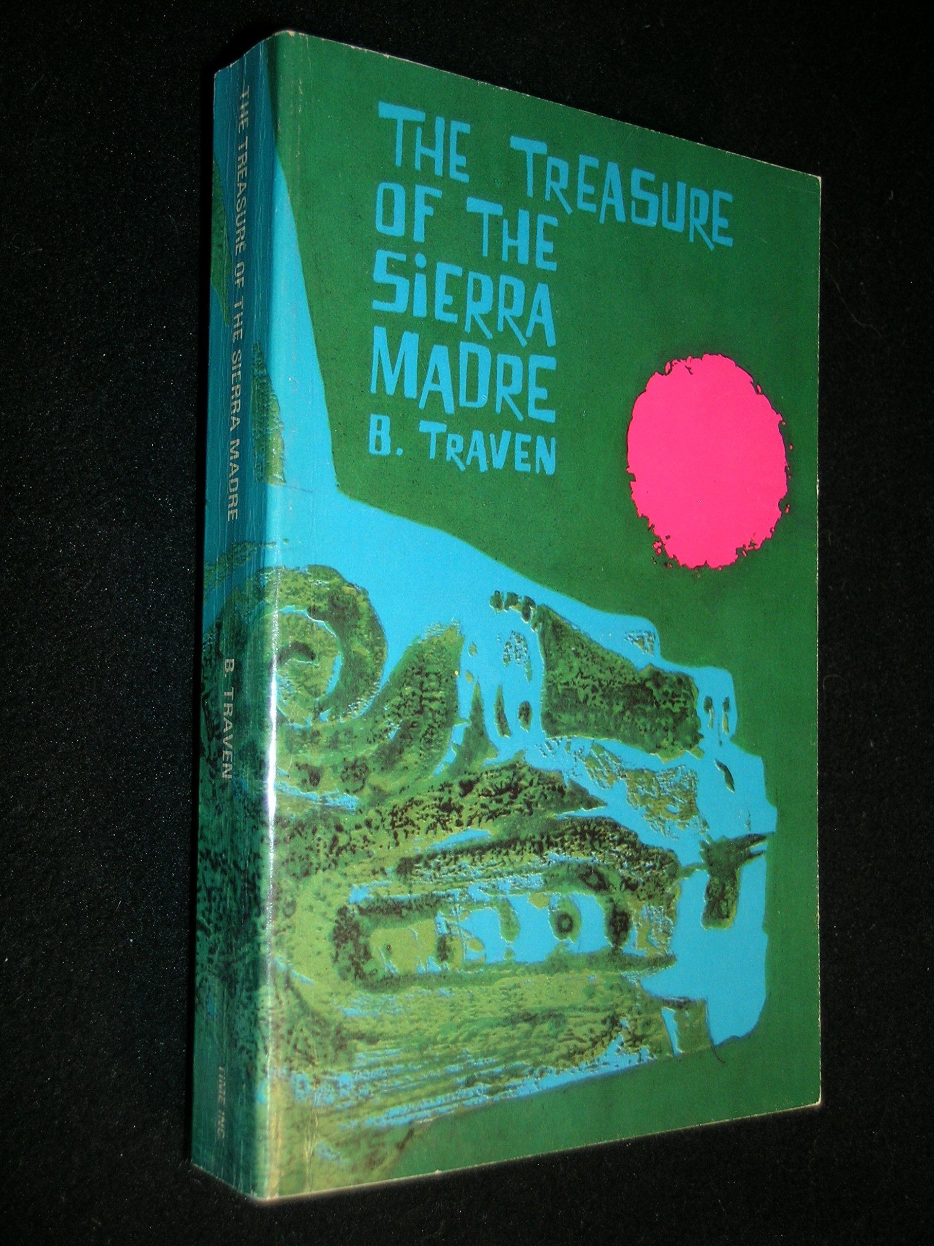 The Treasure of the Sierra Madre Novel by B. Traven