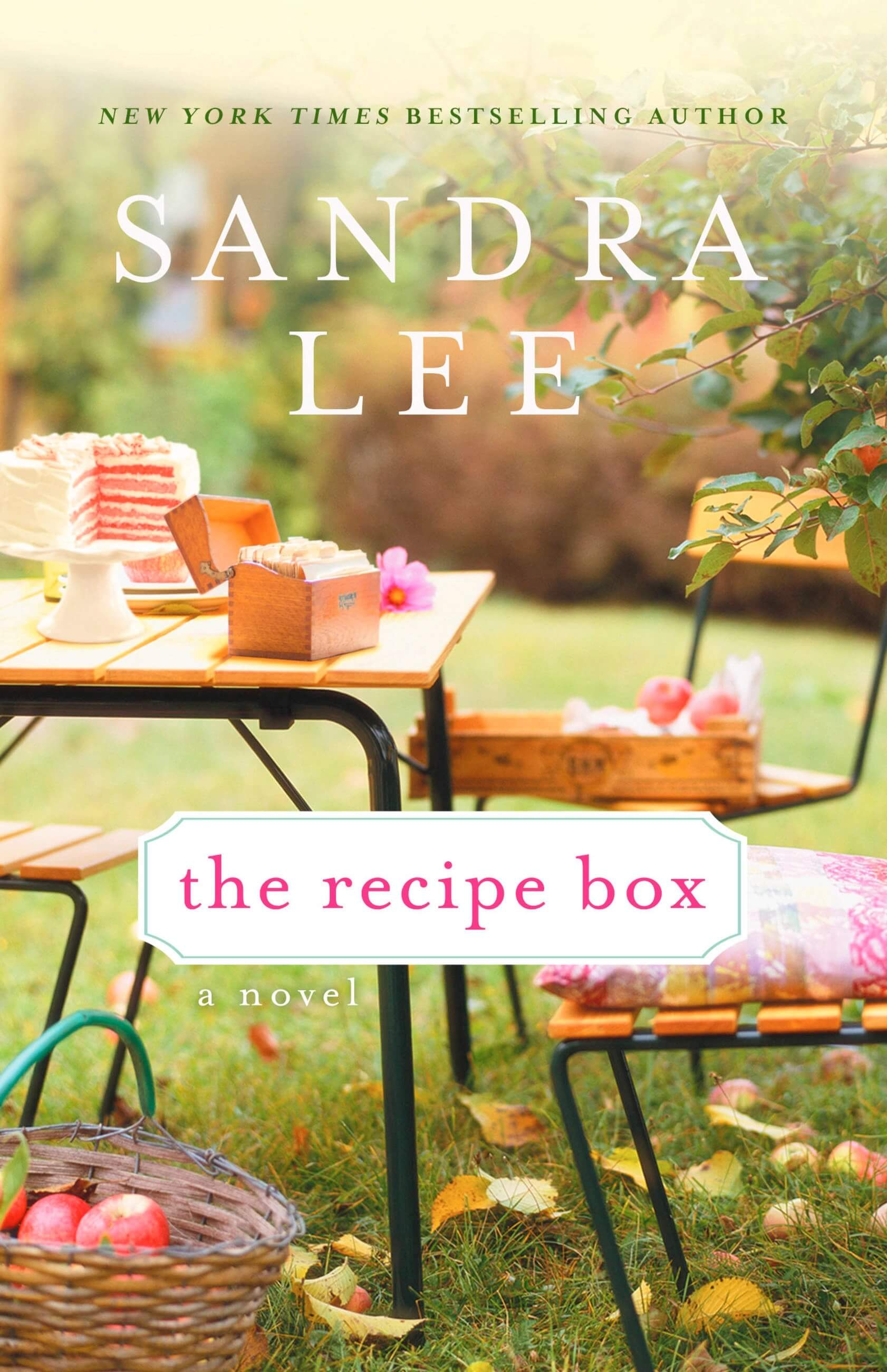 The Recipe Box Novel by Sandra Lee