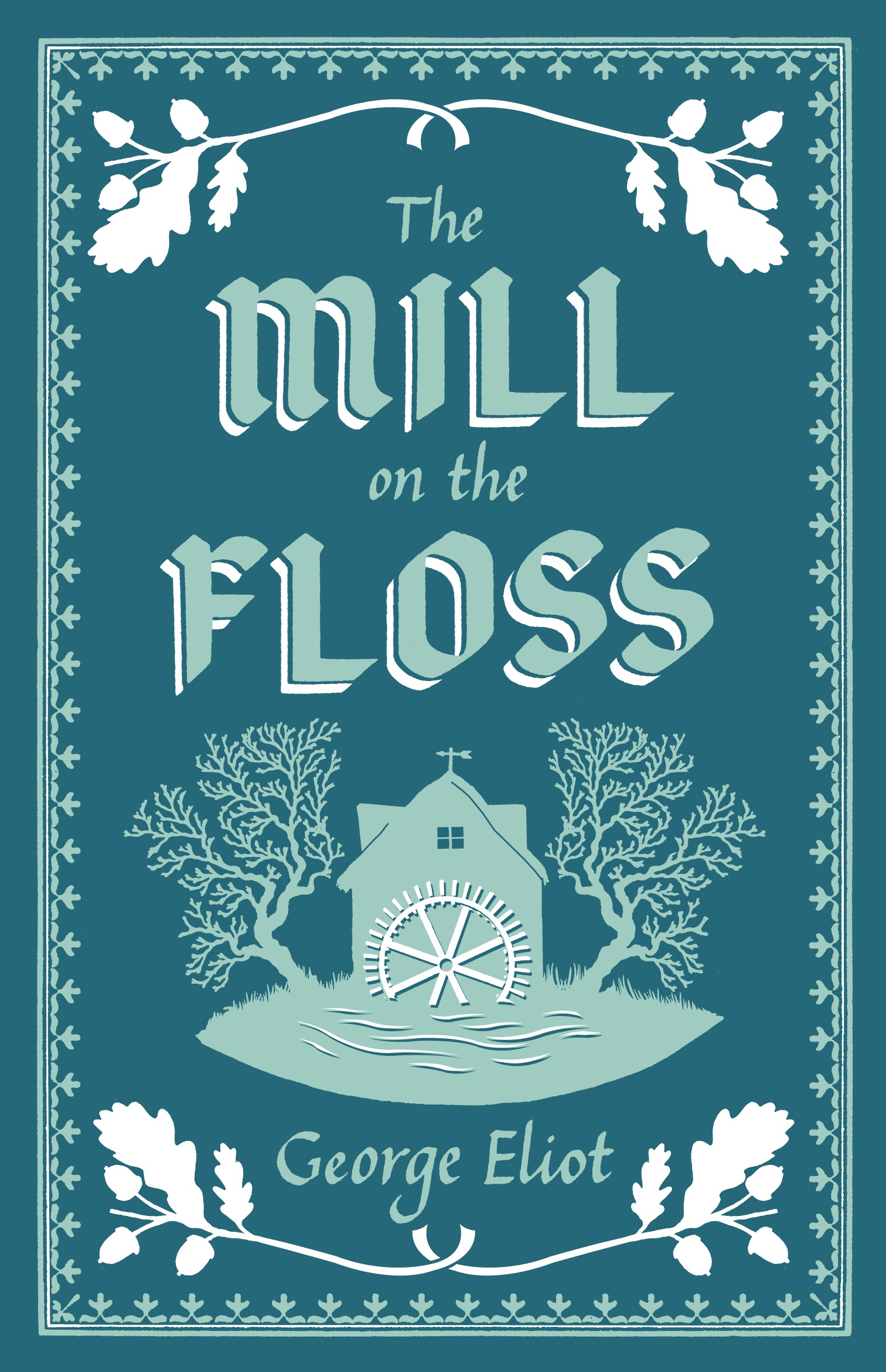 The Mill on the Floss Novel by George Eliot