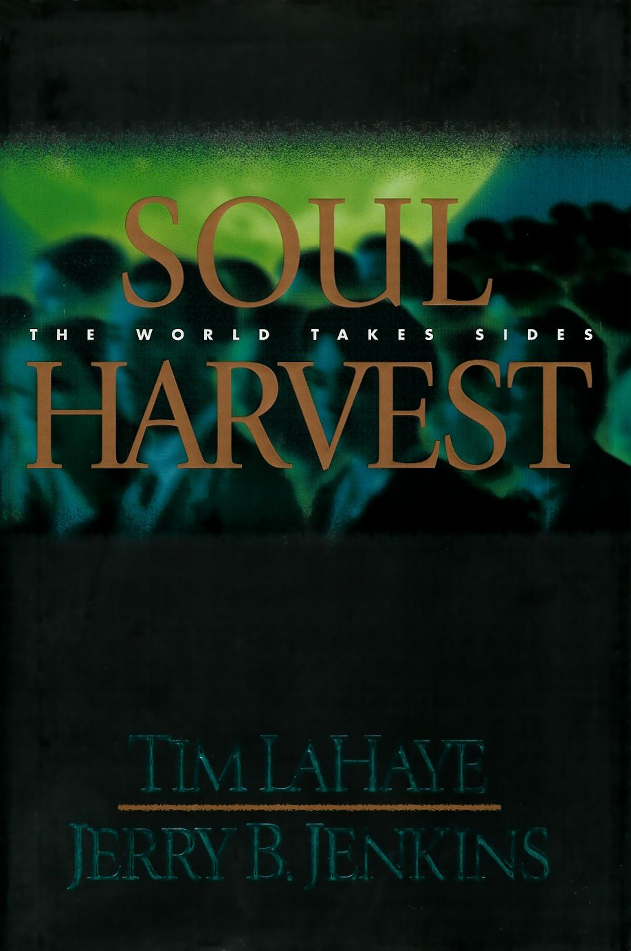 Soul Harvest Book by Jerry B. Jenkins and Tim LaHaye