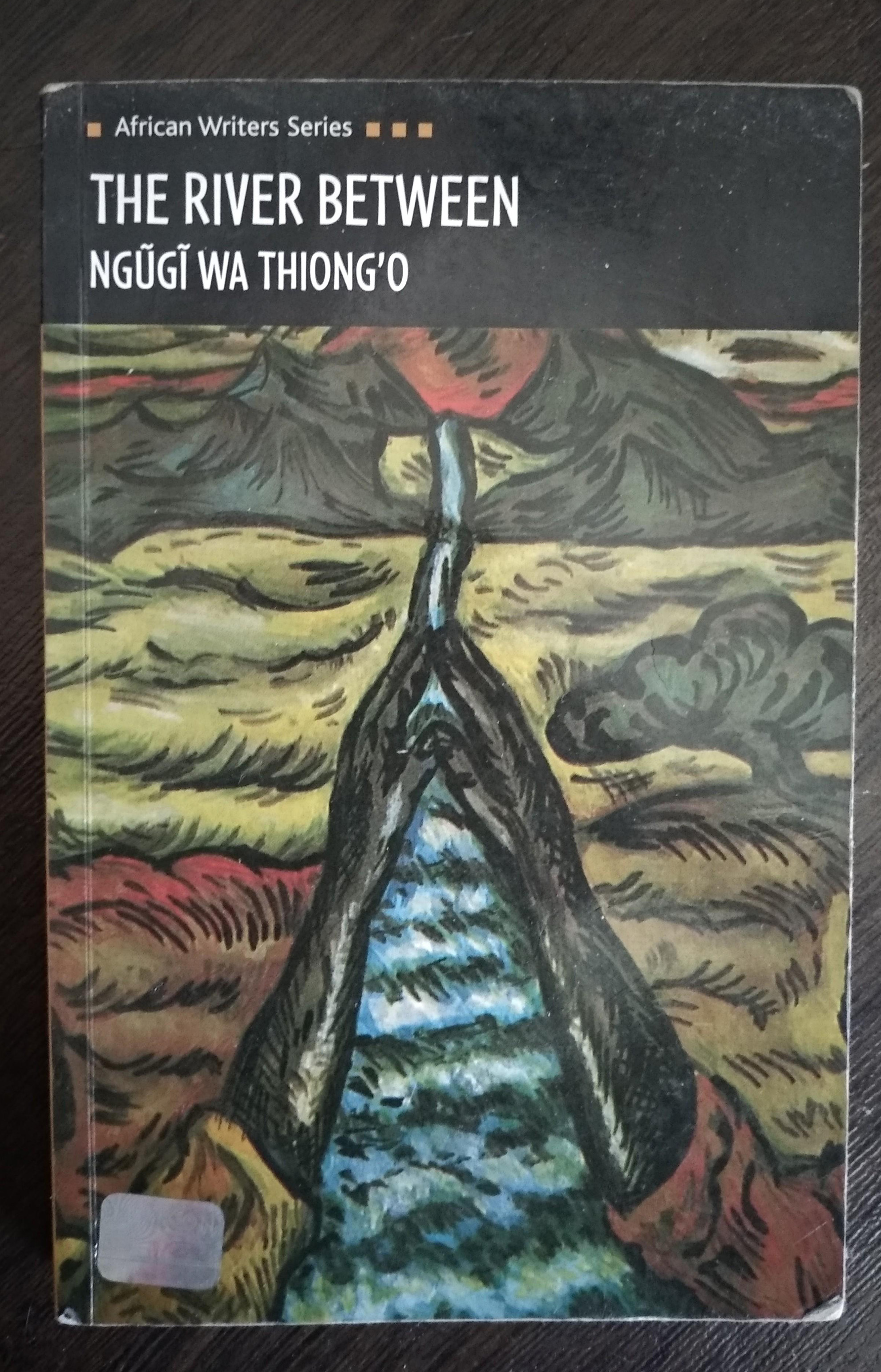 The River Between by Ngũgĩ wa Thiong'o