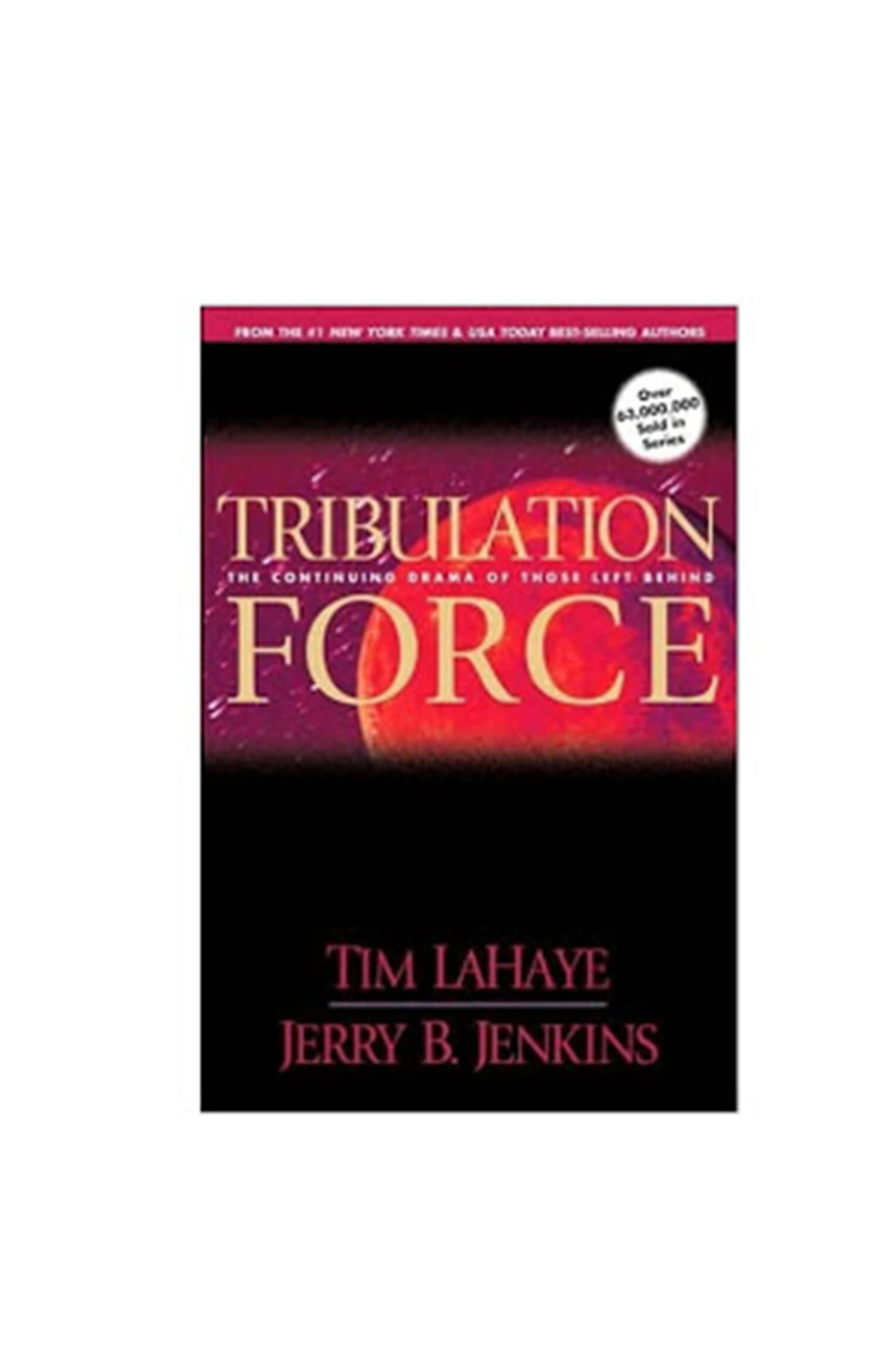 Tribulation Force Novel by Jerry B. Jenkins and Tim LaHaye