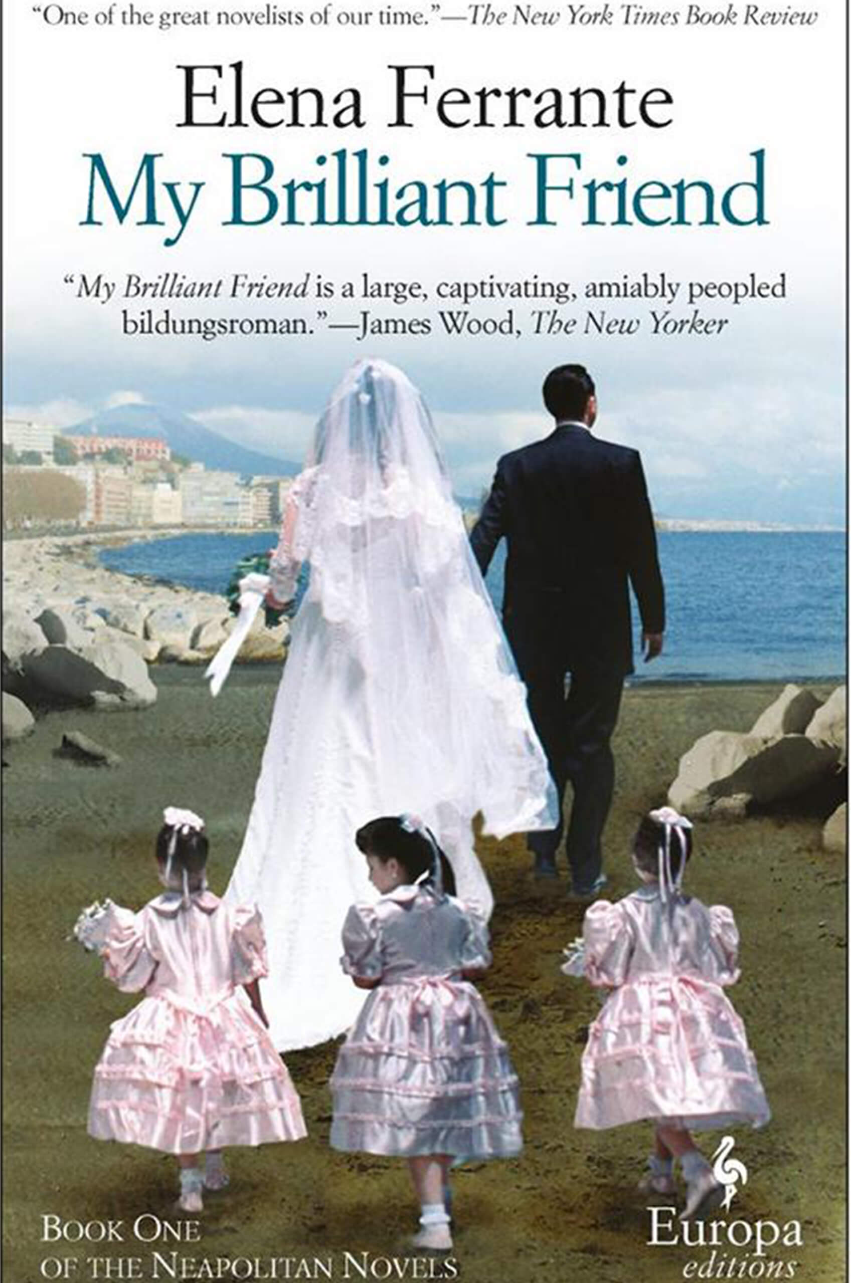 My Brilliant Friend by Elena Ferrante